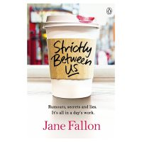 Strictly Between Us Jane Fallon