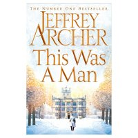 This Was A Man Jeffrey Archer