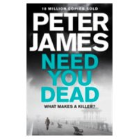 Need You Dead Peter James