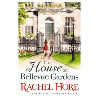 The House on Bellevue Gardens Rachel Hore