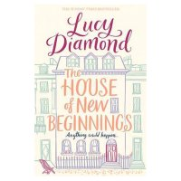 House of New Beginnings Lucy Diamond