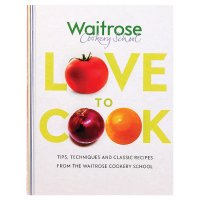 Waitrose Cookery School Love To Cook