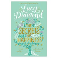 Secrets of Happiness Lucy Diamond