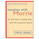 Mitch Albom - Tuesday's With Morrie