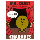Mr Quiet charades - each