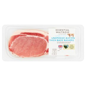 essential Waitrose unsmoked British thick cut back bacon rashers