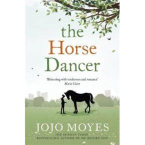 Horse Dancer Jojo Moyes