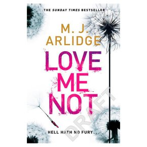 Love Me Not M J Arlidge