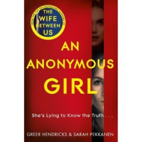 Anonymous Girl Greer Hendricks