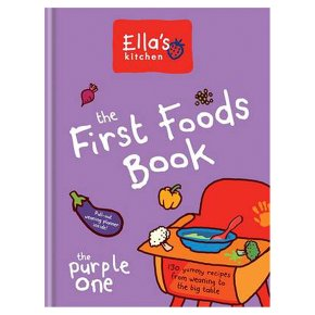 The first foods book: The purple one by Ella's Kitchen, recipe cookbook