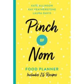 Pinch Of Nom Food Planner - Kate Al