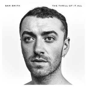 CD Sam Smith The Thrill Of It All
